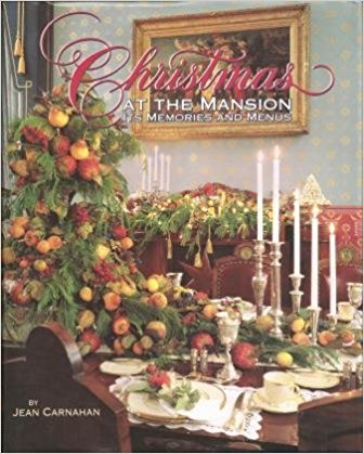 Christmas at the Mansion: Its Memories and Menus (Cookbook) 1999