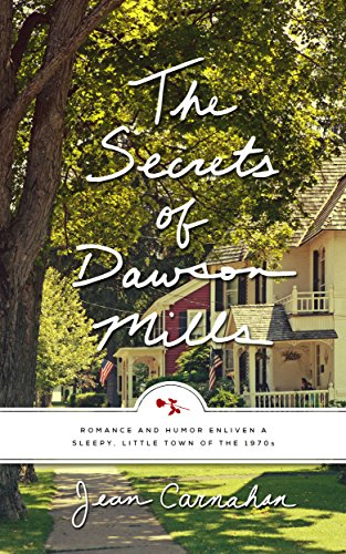 The Secrets of Dawson Mills (Romantic-Comedy), NEW!