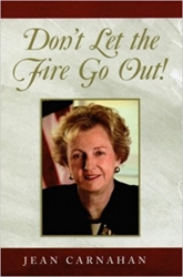Don't Let the Fire go Out (Autobiography), 2004