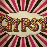 Gypsy: An Evening at the Muny